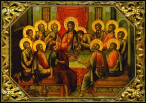 Тайная вечеря. Господь Иисус Христос и апостолы